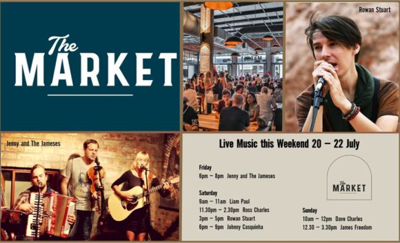 MUSIC @ THE MARKET – 20TH – 22TH JULY