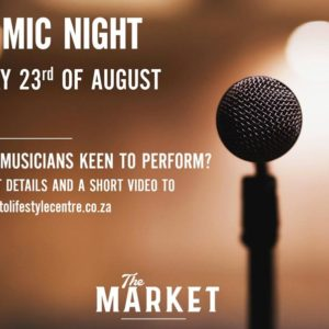 OPEN MIC NIGHT – 23 AUGUST 2018