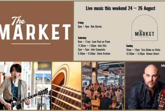 MUSIC @ THE MARKET –24TH – 26TH AUGUST