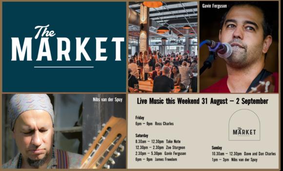 MUSIC @ THE MARKET –31ST AUGUST– 2ND SEPTEMBER