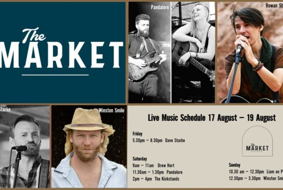 MUSIC @ THE MARKET – 17TH – 19TH AUGUST