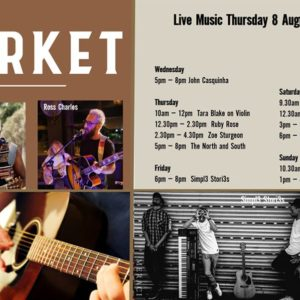 MUSIC @ THE MARKET – 8TH – 12TH JULY
