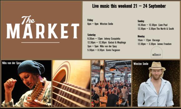 MUSIC @ THE MARKET –21ST SEPTEMBER – 24TH SEPTEMBER