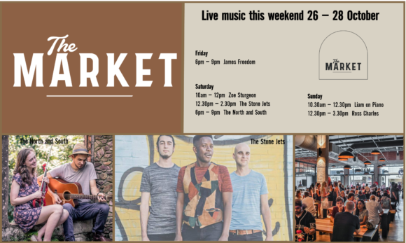 MUSIC @ THE MARKET –26TH OCTOBER – 28TH OCTOBER