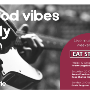 Good Vibes Only – 19th October – 21st October