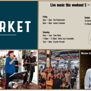 MUSIC @ THE MARKET –5TH OCTOBER – 7TH OCTOBER