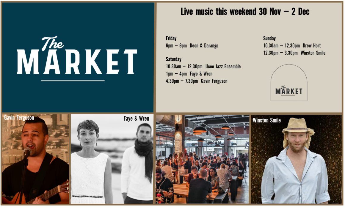 MUSIC @ THE MARKET – 30th NOVEMBER – 2nd DECEMBER