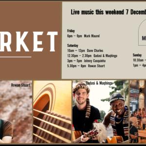 MUSIC @ THE MARKET – 7th DECEMBER – 9th DECEMBER