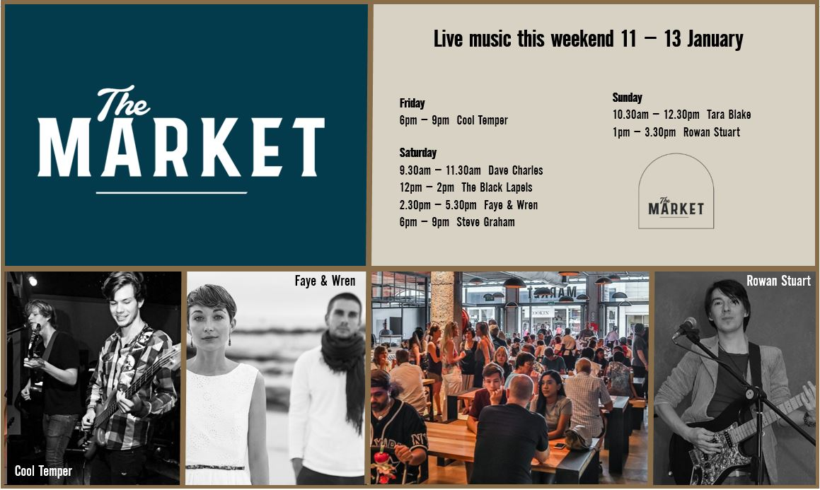 MUSIC @ THE MARKET – 11th JANUARY – 13th JANUARY