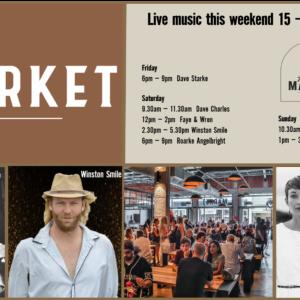 MUSIC @ THE MARKET – 15 FEBRUARY – 17 FEBRUARY