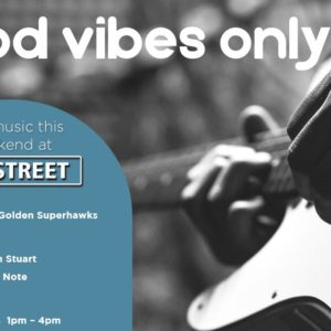 Good Vibes Only – 8th March – 10th March
