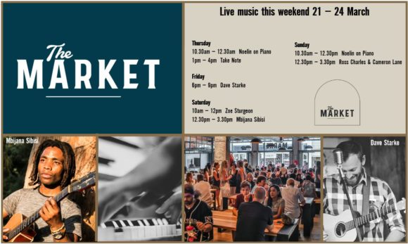 MUSIC @ THE MARKET – 21 MARCH – 24 MARCH