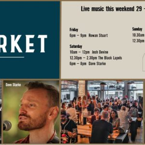 MUSIC @ THE MARKET – 29th MARCH – 31st MARCH