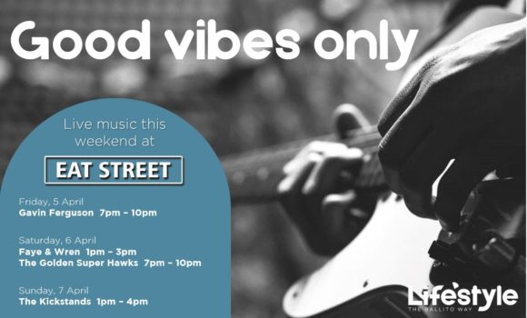 Good Vibes Only – 5th March – 7th March