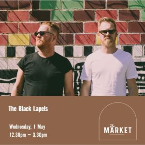 MUSIC @ THE MARKET – 1st MAY