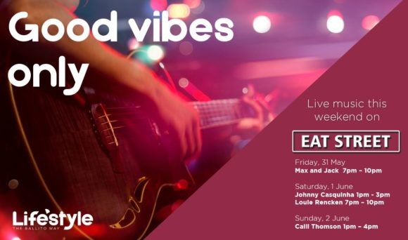 Good Vibes Only – 31st May – 2nd June