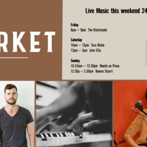 MUSIC @ THE MARKET – 24th MAY – 26th MAY