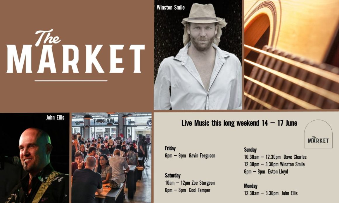MUSIC @ THE MARKET  14th JUNE – 17th JUNE