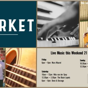 MUSIC @ THE MARKET – 21st JUNE – 23rd JUNE
