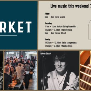 MUSIC @ THE MARKET – 7th JUNE – 9th JUNE