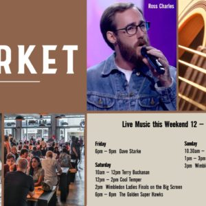 MUSIC @ THE MARKET – 12th JULY – 14th JULY
