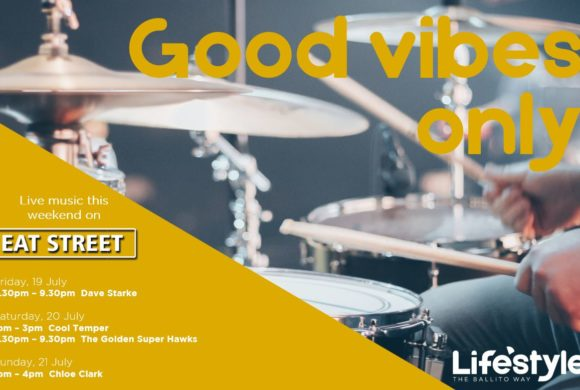 Good Vibes Only – 19th July – 21st July