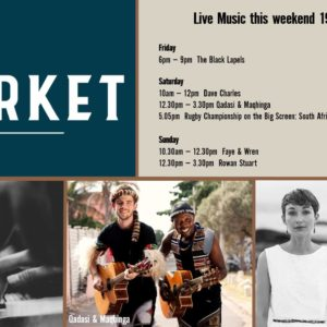 MUSIC @ THE MARKET – 19th JULY – 21st JULY