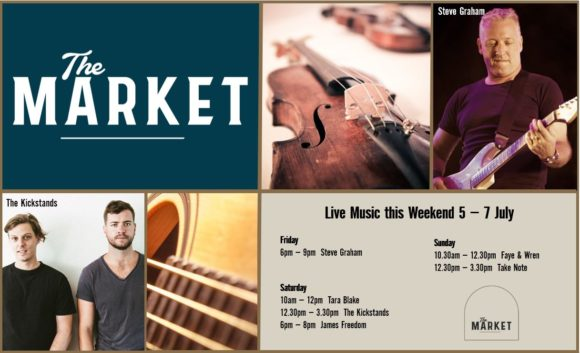 MUSIC @ THE MARKET – 5th JULY – 7th JULY