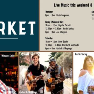MUSIC @ THE MARKET 8th AUGUST – 11th AUGUST