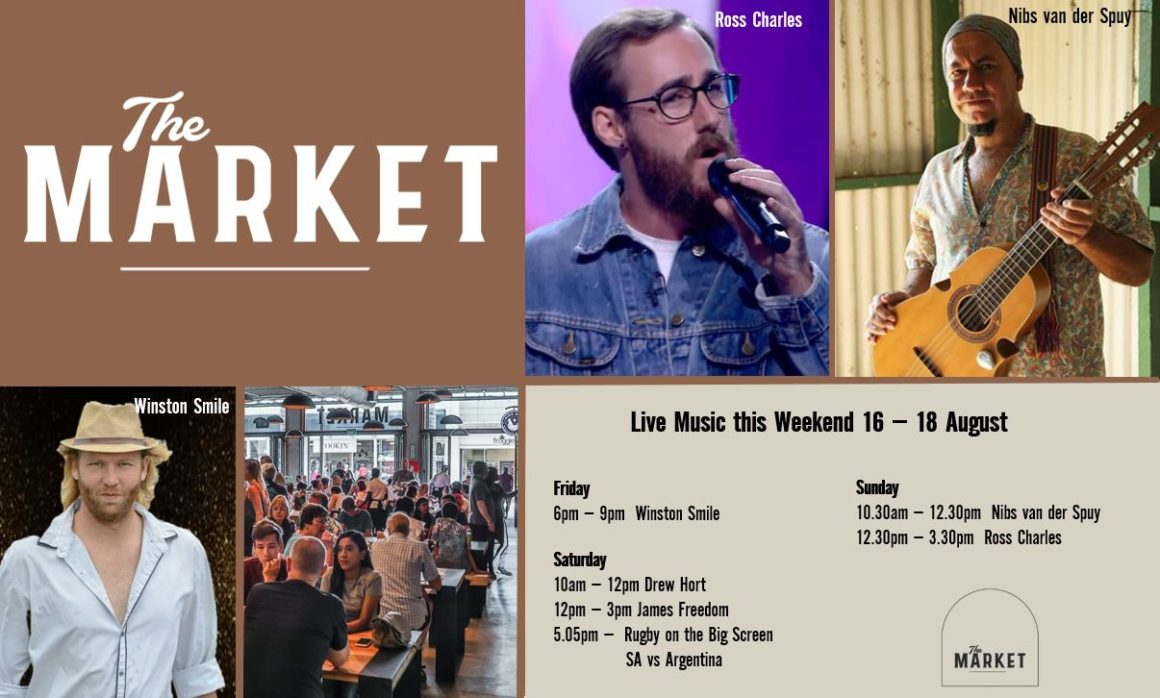 MUSIC @ THE MARKET – 16th August – 18th August