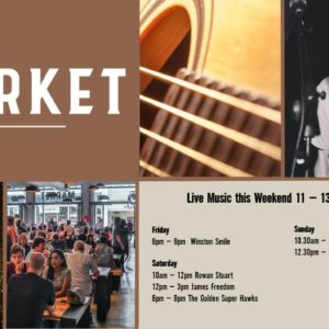 MUSIC @ THE MARKET – 11 – 13 OCTOBER
