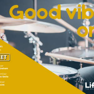 GOOD VIBES ONLY – 15TH – 17TH NOVEMBER