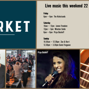 MUSIC @ THE MARKET – 22ND – 24TH NOVEMBER
