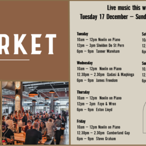 MUSIC @ THE MARKET – 17TH – 22ND DECEMBER