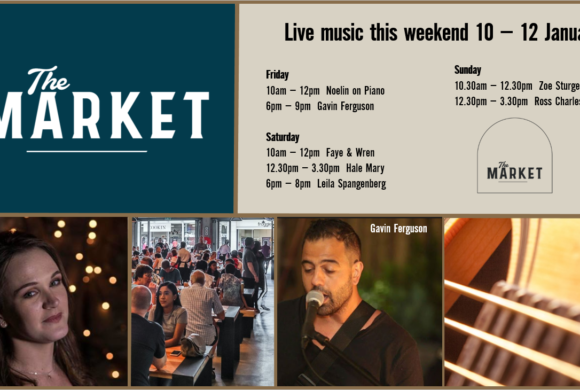 MUSIC @ THE MARKET – 10TH JANUARY – 12TH JANUARY