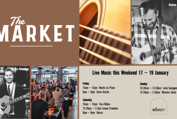 MUSIC @ THE MARKET – 17TH JANUARY – 19TH JANUARY