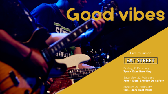 GOOD VIBES ONLY – 21ST – 23RD FEBRUARY