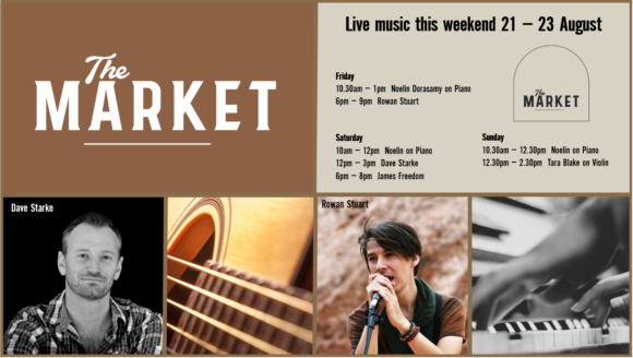 MUSIC @ THE MARKET – 21 – 23 August