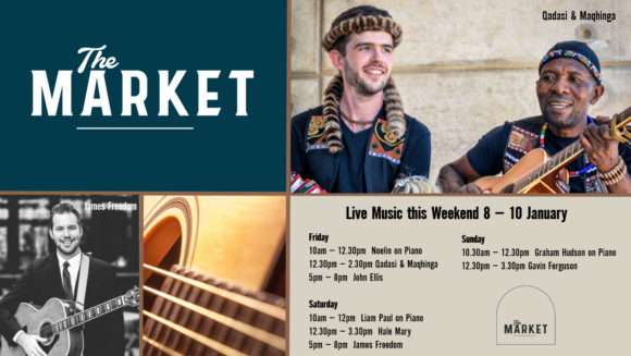 MUSIC @ THE MARKET – 8 – 10 JANUARY