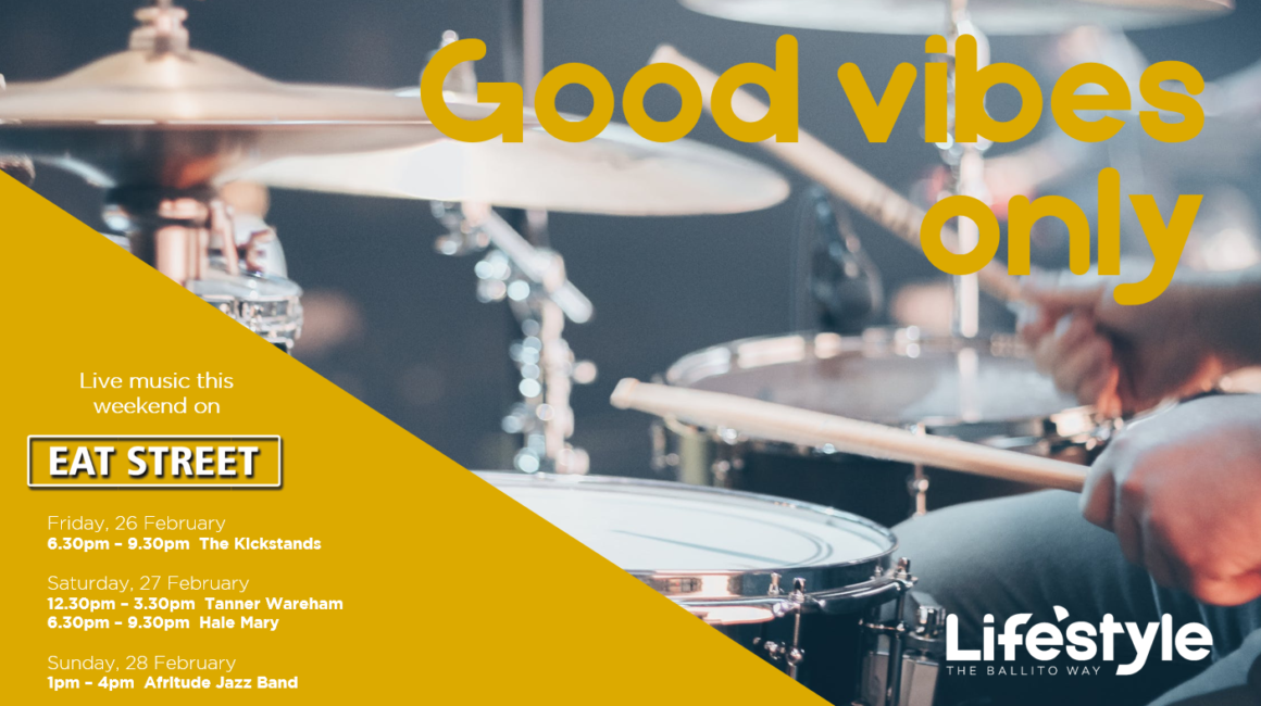 GOOD VIBES ONLY – 26 – 28 FEBRUARY