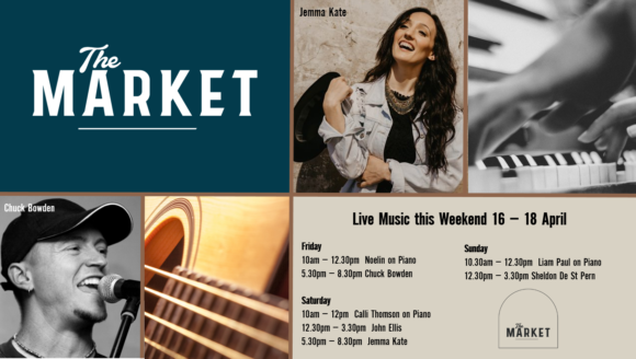 MUSIC @ THE MARKET – 16 – 18 April