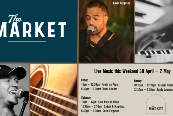 MUSIC @ THE MARKET – 30 APRIL – 2 May