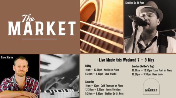MUSIC @ THE MARKET – 7 – 9 MAY