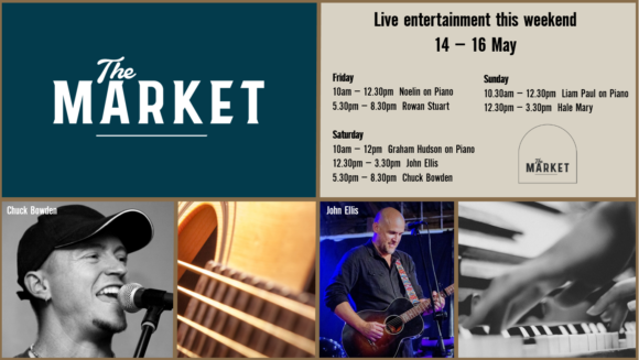 MUSIC @ THE MARKET – 14 – 16 MAY
