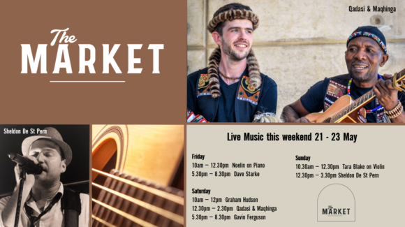 MUSIC @ THE MARKET – 21 – 23 MAY
