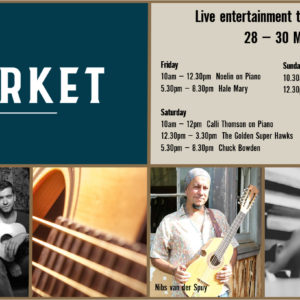 MUSIC @ THE MARKET – 28 – 30 MAY
