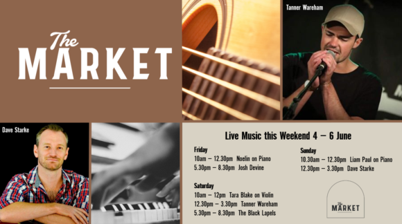 MUSIC @ THE MARKET – 4 – 6 JUNE